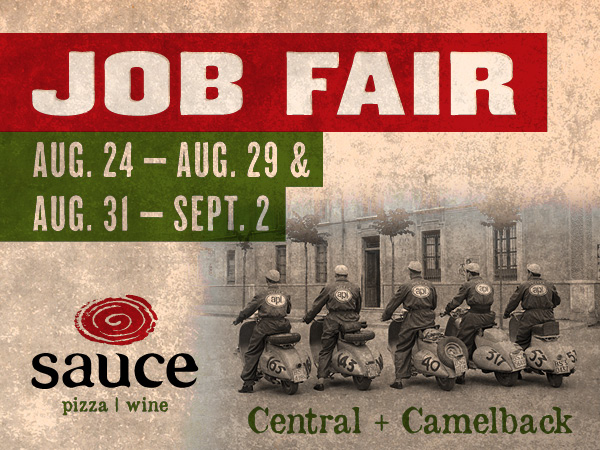 Sauce Central Job Fair August 24 - 29 & August 31 - September 2