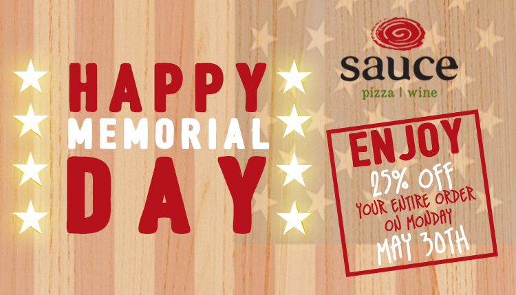Happy Memorial Day - Enjoy 25% off your entire order on Monday May 30th