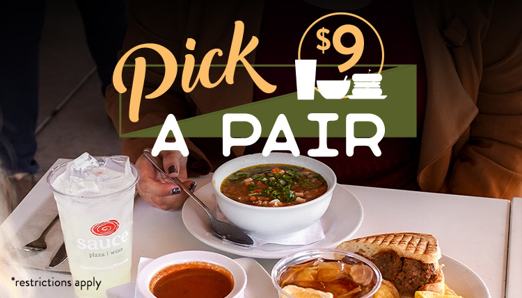 Sauce PIck-A-Pair $9 *restrictions apply
